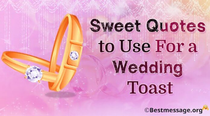Short Wedding Toast Quotes