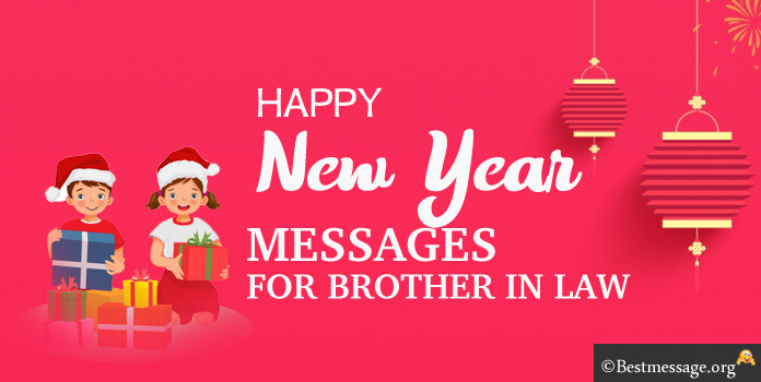 Happy New Year Wishes for Brother in Law, New Year Messages