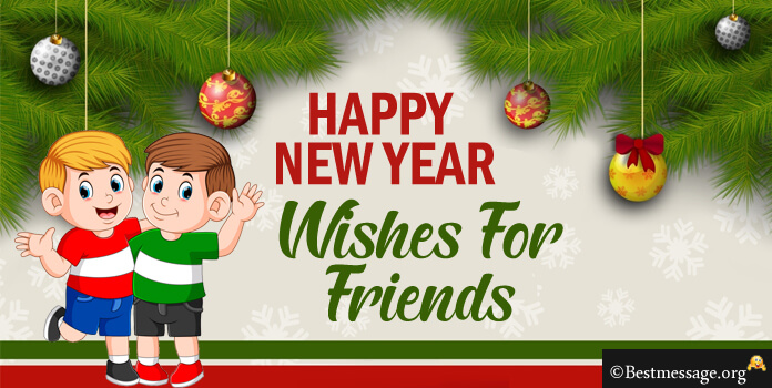 New Year Messages for Friends 2018 | New Year Wishes for Best Friends