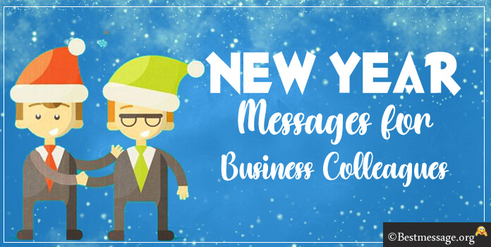New Year Messages for Business Colleagues, Short Business New Year ...