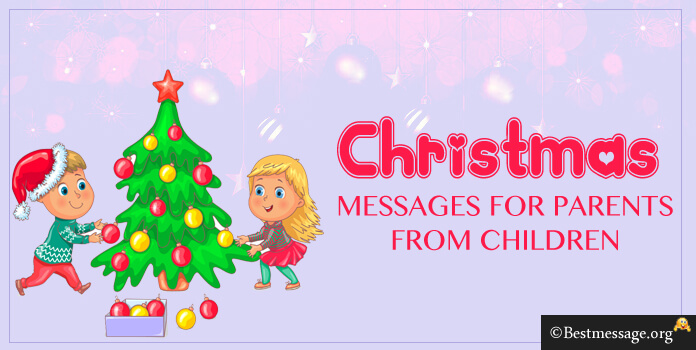 Christmas Messages for Parents from Children, Short Merry Christmas ...