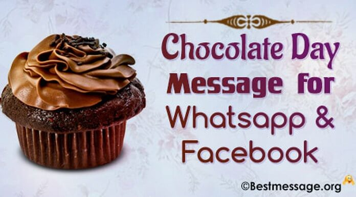 Chocolate Day Message for Whatsapp & Facebook