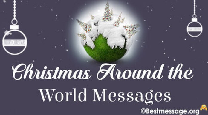 Awesome Christmas Around the World Wishes and Messages