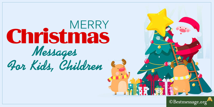 Children Christmas Messages, Merry Christmas Wishes For Kids