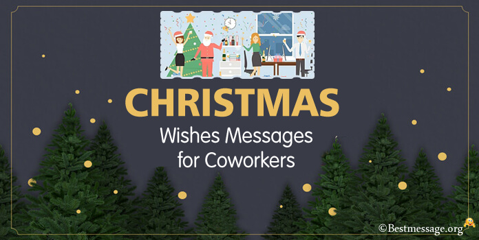 Christmas Messages and Wishes for Coworkers