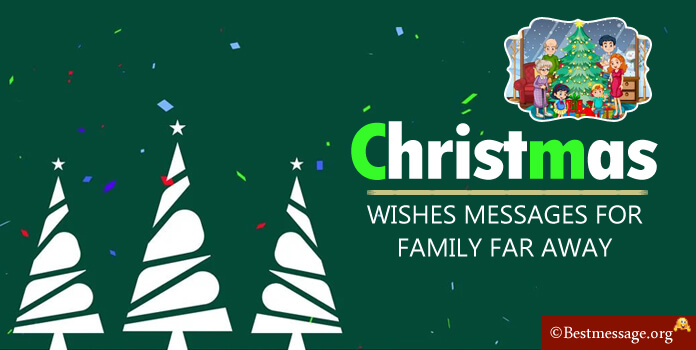 christmas messages for family far away