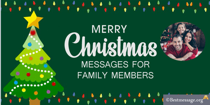 Merry Christmas Messages for Family Members