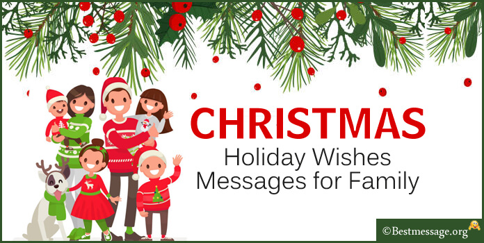 Nice Christmas Messages for Family, Merry Christmas Holiday Wishes 2017