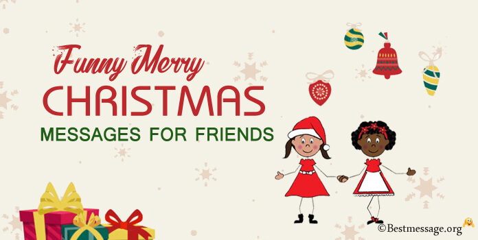 Funny Merry Christmas Messages for Friends