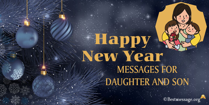 New Year Messages for Daughters and Sons