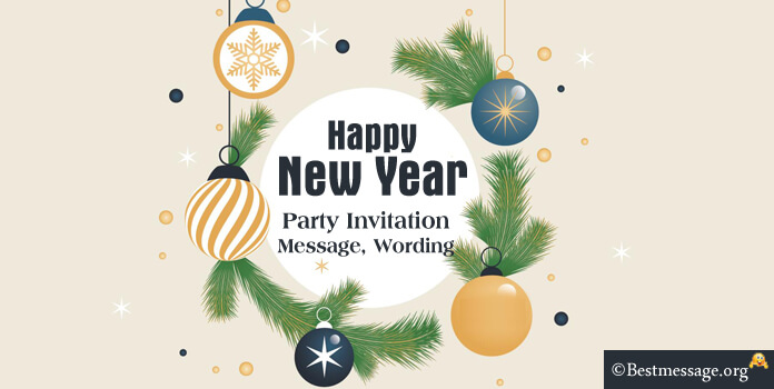 New Year Party Invitation Message, New Year Wording