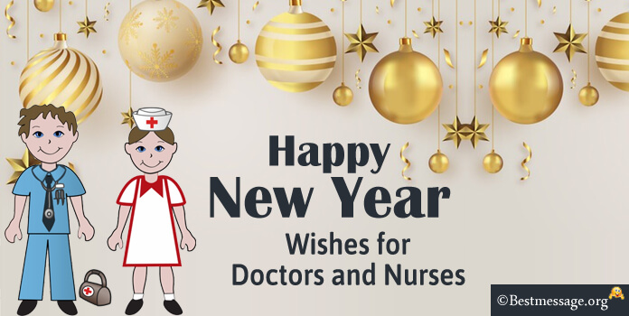 amazing new year wishes to doctors and nurses text messages