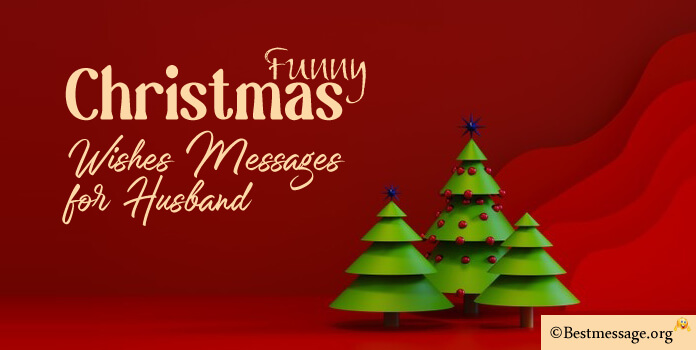 Funny Christmas Messages for Husband