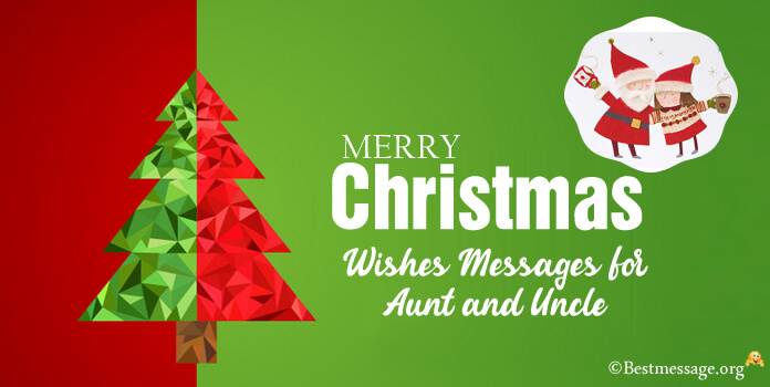 merry christmas wishes message for aunt and uncle