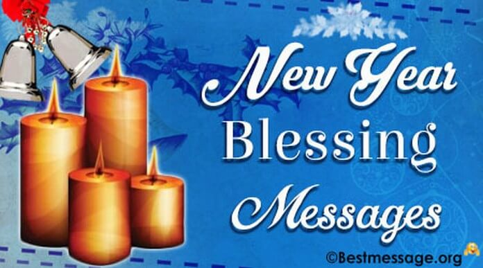 New Year Blessings, Quotes, God Bless Messages
