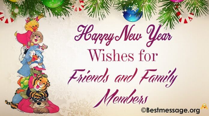 Happy New Year wishes to friends and family