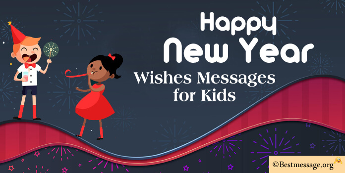 happy new year wishes and messages for kids