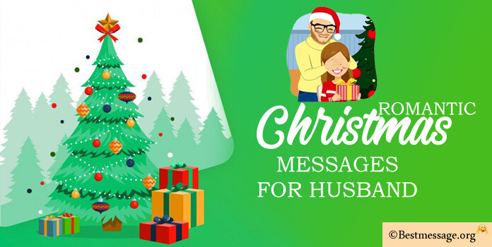 Romantic Christmas Messages for Husband