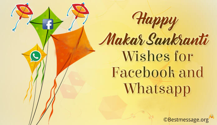 Happy Makar Sankranti Whatsapp Status and Facebook Messages