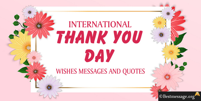 International Thank You Day Messages, Wishes