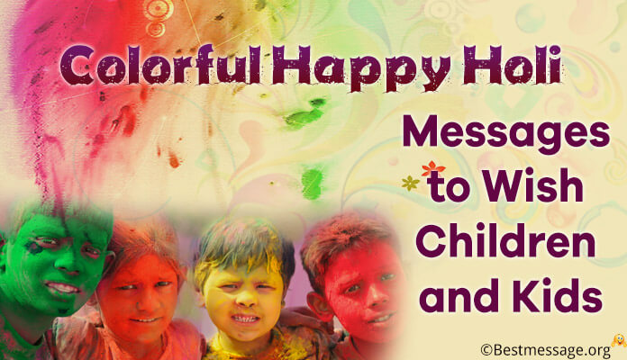 Happy Holi 2017 Colorful Messages Kids & Children