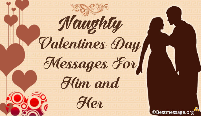 short naughty valentines day messages him and her
