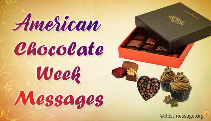 American Chocolate Week Messages Best Wishes