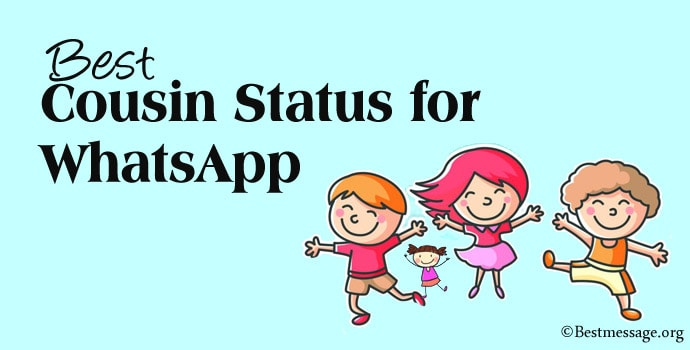Cousin WhatsApp Status, Cousin Day Status