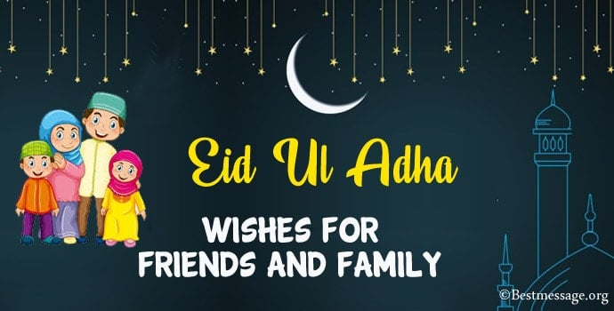 Eid Ul Adha Wishes for Friends and Family, Eid Messages, eid mubarak wishes