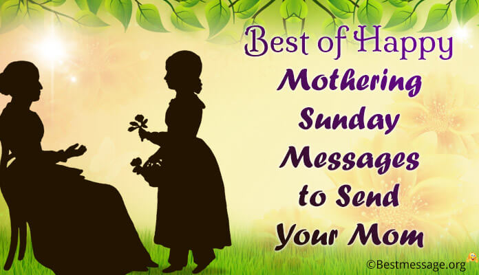 Best Happy Mothering Sunday Messages Your Mom