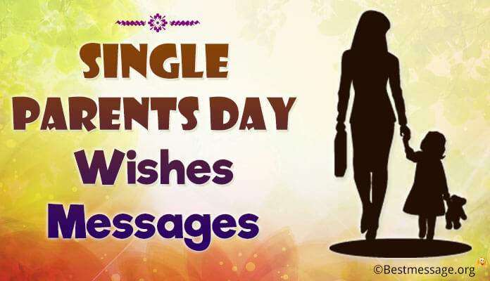 Single Parents Day Wishes, Single Mom Messages Images
