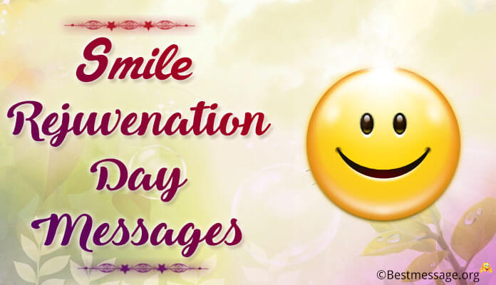 Smile Rejuvenation Day Messages Day