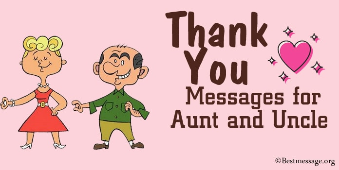 Thank You Messages for Aunt and Uncle