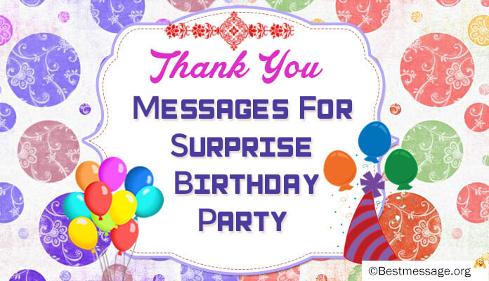 Surprise Birthday Party Thank You Wishes Messages
