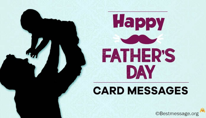 Fathers Day Wishes and Fathers Day Greetings Card Messages 2017