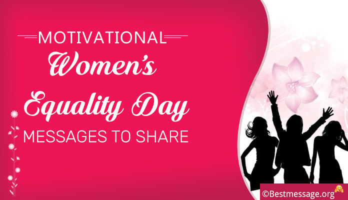 Motivational Womens Equality Day Messages and Quotes