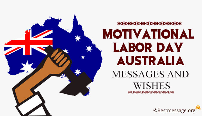 Motivational Labor Day Australia Messages and Wishes