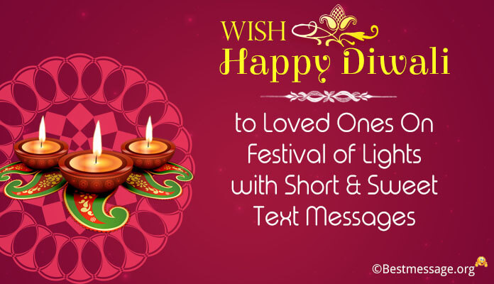 Short and Sweet Diwali Text Messages, Diwali wishes loved ones, festival of light