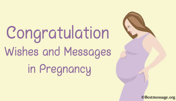 Congratulations Pregnancy Wishes and Messages, Pregnant Wishes