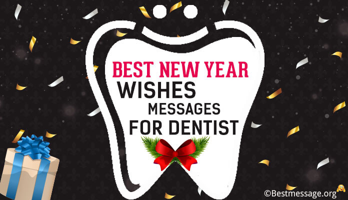 Dentist New Year wishes Messages, New Year Wishes Dental