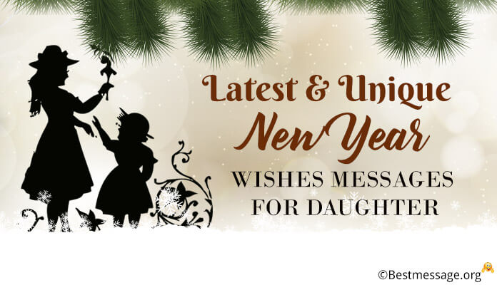 Happy New Year To My Daughter 2018 Wishes Messages