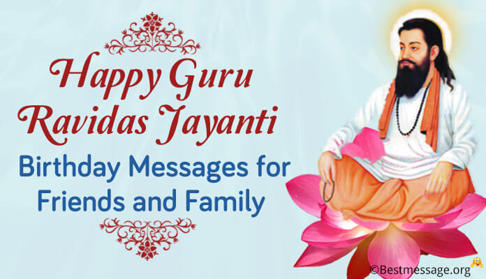 Happy Guru Ravidas Jayanti Birthday Wishes, greeting Messages images friends and family