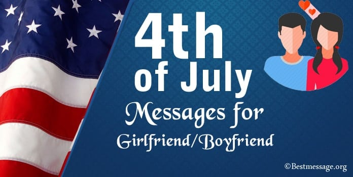 Happy 4th of July Greetings Messages for Girlfriend, Boyfriend