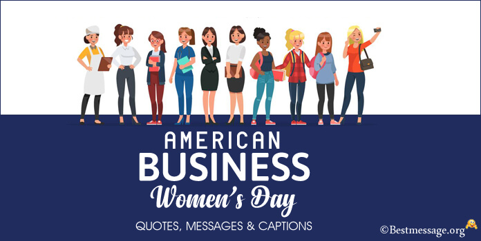 American Business Women's Day messages, Business Woman Quotes, captions