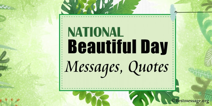 Beautiful day wishes message, Beautiful Quotes, Beautiful Day greetings