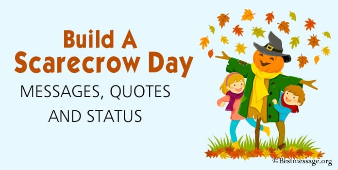 Build A Scarecrow Day Messages, Quotes, Status