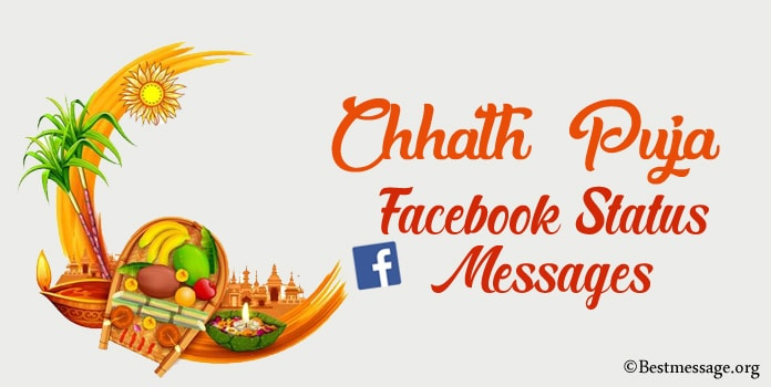 Best Chhath Puja Facebook Status, Chhath Puja FB Messages