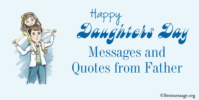 Daughters Day Messages, Daughters Quotes from Father