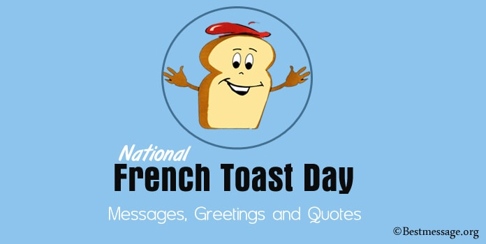 French Toast Day Messages, French Toast Greetings, Quotes