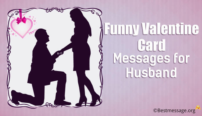 Funny Valentine Card Messages for Husband Valentine Day Wishes Image, Photo